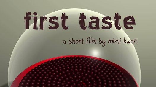 First Taste, by Mimi Kwan